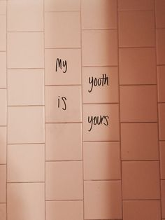 My youth is yours //