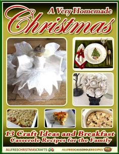 A Homemade Christmas: 13 Craft Ideas and Breakfast Casserole Recipes free eBook-this homemade Christmas crafts eBook has projects you can do at home with your family's help. These tutorials include Christmas home decorations, Christmas sewing patterns, and much more! There's even a bonus of 5 breakfast casserole recipes that you can whip up to keep everyone warm and toasty while you're all crafting this winter.