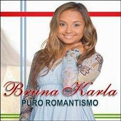 VISÃO NEWS GOSPEL: CD BRUNA KARLA – PURO ROMANTISMO – 2015