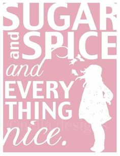Items similar to nursery wall art, sugar and spice, kids wall art, baby girl nursery, quote prints on Etsy Love My Kids, Baby Love, Baby Baby, Little Diva, Girl Shower, Baby Shower, Art Wall Kids, Wall Art, Precious Children