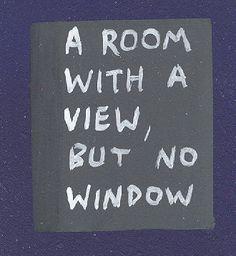 Um quarto com uma vista, mas sem janelas