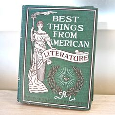 Best Things From American Literature 1899  ProsperosBookshel, $20 #vancouver #bizitalk #like2