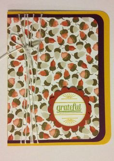 Fall #cardmaking idea - Stampin' Up! Color Me Autumn and Gratitude for Days - Grateful | Midnight Crafting version 2