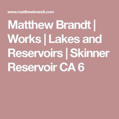 Matthew Brandt | Works | Lakes and Reservoirs | Skinner Reservoir CA 6