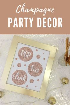 Champagne party decor art print - FREE digital art printable - rose gold glitter pop fizz clink - perfect for bachelorette + birthday party celebration decor