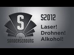 "▶ Die Sondersendung – Folge 12 ""Laser! Drohnen! Alkohol!"" (1:30:30)"