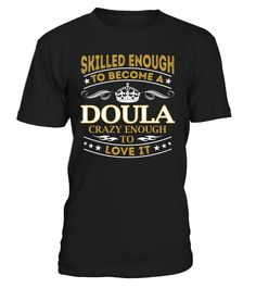 Doula - Skilled Enough To Become #Doula
