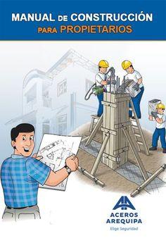 Aceros Arequipa: Manual para Propietarios Civil Engineering Handbook, Civil Engineering Design, Civil Engineering Construction, Trailer Casa, Tyni House, Roof Truss Design, Concrete Posts, System Architecture, Interior Architecture