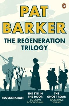 The Regeneration Trilogy: Regeneration; The Eye in the Door; The Ghost Road by Pat Barker, http://www.amazon.com/dp/B00C6PRXOS/ref=cm_sw_r_pi_dp_SZX9rb1H76J0X