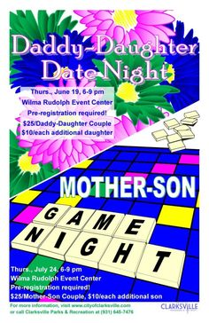 Daddy - Daughter Date Night Mother - Son Game Night