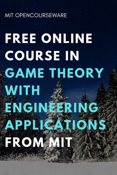 Game Theory with Engineering Applications Data Science, Computer Science, Gaming Computer, Free Courses, Online Courses, Family Games Online, Teacher Games, Learn Robotics, Third Grade Science