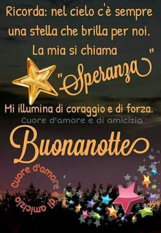 Buonanotte aforismi (3) - BuongiornoATe.it Good Morning Good Night, Good Mood, Diy And Crafts, Christmas Ornaments, Holiday Decor, Cards, Gif, Emoticon, Irene