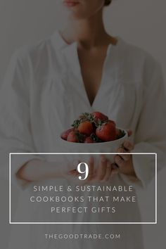 9 Simple & Sustainable Cookbooks That Make Perfect Gifts For The Cooking Connoisseur // The Good Trade // Lab Created Diamond Rings, Lab Created Diamonds, Buy Clothes Online, Simple Blog, Best Trade, Slow Food, Quality Diamonds, Plant Based Recipes, Gifts For Women