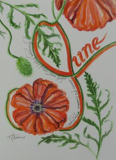 Calligraphy watercolor, June Poppies, 2014, V. Atkinson.
