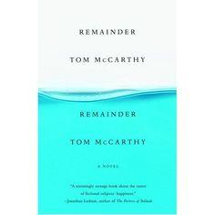 Summer Reading - Remainder by Tom McCarthy Little Books, Toms, Shelf, Novels, Fiction, Science, Reading, Summer, Shelves