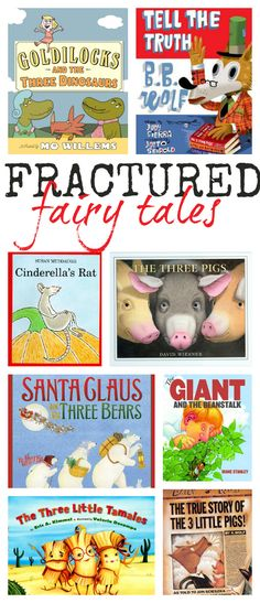Fractured Fairy Tales Book List (from No Time For Flash Cards)