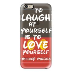 Disney Mickey Mouse To Laugh at Yourself is to Love Yourself Quote -... ($40) ❤ liked on Polyvore featuring accessories, tech accessories, phone cases, phones, cases, electronics, cell phone, iphone case, iphone cover case and iphone cases