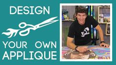 Ooooh this is a GOOD one! How to Design Your Own Applique Pattern: Easy Quilting Tutorial with Rob Appell of Man Sewing. Rob shows us how to create a custom applique pattern from a photograph or other image.