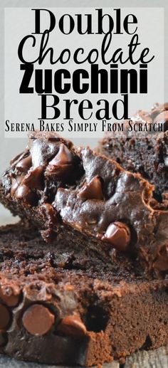 Double Chocolate Zucchini Bread | Serena Bakes Simply From Scratch