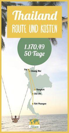 ➸ THAILAND • Kosten & Route für eine Reise durch Thailand!
