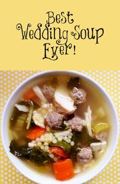 Best Wedding Soup Ever