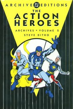 Action heroes archives. Volume 2 / Steve Ditko. I've always had a soft spot for that also-ran of comics publishers, Charlton, and this reprint is a large reason why: Ditko's glorious 1960s work on Blue Beetle, Captain Atom, and the Question. Meet the characters before their DC reboots, and at the height of Ditko's post-Spider-Man creativity.