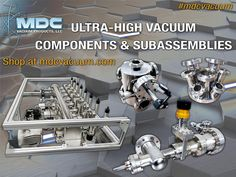 MDC is your trusted supplier for high and ultra-high vacuum components and sub-assemblies! Vacuum environments are a key ingredient in the analysis, development and fabrication of some of the world's most basic as well as the most sophisticated products. From complex experiments in particle physics to delicate x-ray tomography of the human body to mass production of decorative coatings on automobile grills and exacting anti-reflective coatings on precision optical elements, vacuum environments a Condensed Matter Physics, Physics Research, Material Research, Mass Production, Materials Science, Astrophysics, Key Ingredient, Human Body, Delicate