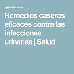 Remedios caseros eficaces contra las infecciones urinarias | Salud