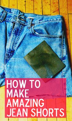 How to make perfect jean shorts