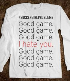 #soccergirlprobs Haha, i think this can be related to pretty every team sport where you have to shake the others hand.