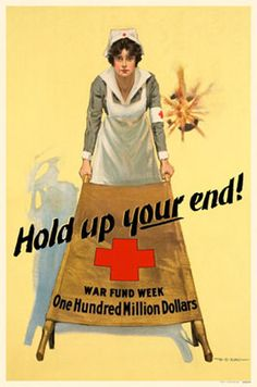 Hold Up Your End WWI Red Cross Nurse Propaganda Vintage Graphic Illustration Poster Print