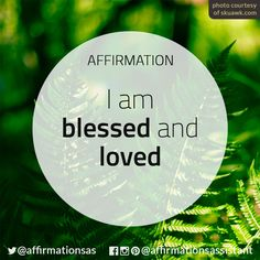I am blessed and loved Positive affirmation Daily Positive Affirmations, Wealth Affirmations, Morning Affirmations, Law Of Attraction Affirmations, Positive Thoughts, Positive Vibes, Positive Quotes, Motivational Quotes, Inspirational Quotes