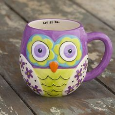 "Purple owl mug with ""Let it be."" Microwave and dishwasher safe.  As with all ceramic mugs, use caution when heating. Ceramic, dishwasher and microwave safe"