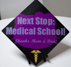 Next Stop: Med School! Medical School Graduation Ideas