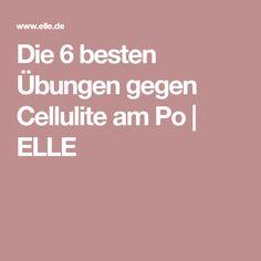 Die 6 besten Übungen gegen Cellulite am Po | ELLE