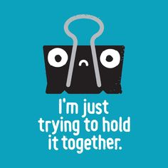 Funny Pun: I'm Just Trying To Hold It Together - Paperclip - Punny Humor Punny Puns, Cute Puns, Work Puns, Cheesy Puns, Funny Memes, Hilarious, Funny Illustration, Illustrations, Dad Jokes