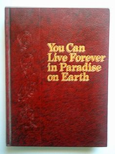 You Can Live Forever in Paradise on Earth 1982 Hardcover JW.org, Jehovah, Knorr