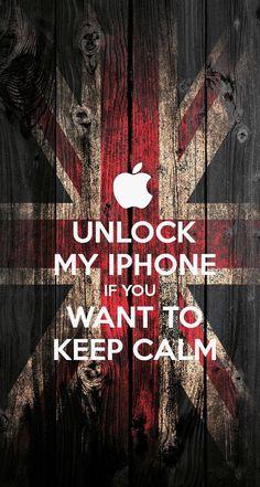 Unlock my iPhone if you want to keep calm (Wallpaper lockscreen para iPhone…