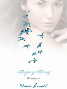 """Demi Lovato's """"Staying Strong: 365 Days A Year"""" is definitely one of my favourite books"""