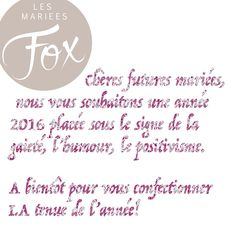 LES MARIEES FOX VOEUX 2016 #mariage #mariagecivil #weddingdress #madeinfrance #paris #sochic #dday #fun