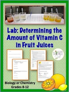 How much Vitamin C is in Fruit Juices? In this experiment the student will use a lab procedure known as a titration to determine the amount of Vitamin C found in a 6 ounce serving of various fruit juices. Chemistry Lessons, Biology Lessons, Science Chemistry, Science Lessons, Life Science, Science Experiments, Middle School Activities, Homeschool High School, Middle School Science