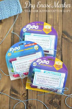 Fun and easy teacher appreciation gift idea using dry erase markers.