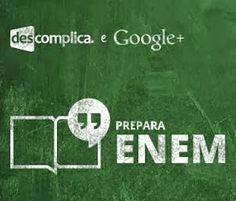 Vai fazer o ENEM 2013? O Google Brasil e o Descomplica irão te ajudar