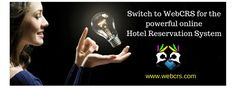 Switch to #webcrs for the #powerfulOnlineReservationSystem
