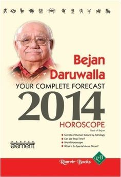 Your complete forecast 2014 Horoscope by Bejan Daruwalla