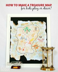 How to Make a Treasure Map - An Easy DIY Idea for Kids Play or Kids Room Decor - at B-Inspired Mama