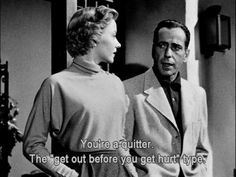 """In A Lonely Place"" starring Humphrey Bogart Classic Movie Quotes, Classic Movies, Famous Movie Quotes, Classic Hollywood, Old Hollywood, Gloria Grahame, Nerd, Movie Lines, Film Quotes"