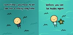 It's perfectly fine to have periods of sadness. We all go through them. ^^