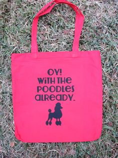 Oy with the poodles already Gilmore Girls Canvas Tote Bag by CraftsbyCasaverde on Etsy https://www.etsy.com/listing/214362928/oy-with-the-poodles-already-gilmore