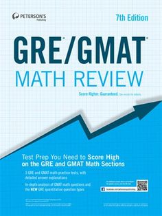 GRE/GMAT Math Review byPeterson's -- Peterson's GRE/GMAT Math Review is the best resource for expert test-prep tips and strategies for math exam questions on these two popular graduate admissions tests.